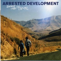 Purchase Arrested Development - Since The Last Time
