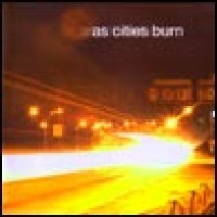 Purchase As Cities Burn - As Cities Burn