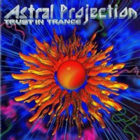 Purchase Astral Projection - Trust In Trance 3