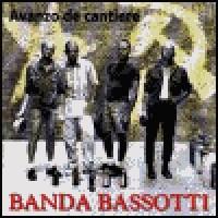 Purchase Banda Bassotti - Avanzo De Cantiere