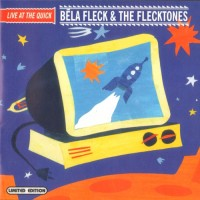 Purchase Bela Fleck - Live at the Quick