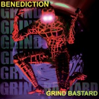 Purchase Benediction - Grind Bastard