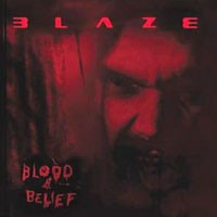Purchase Blaze - Blood And Belief
