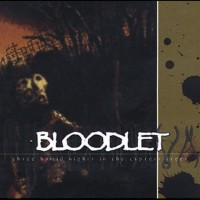 Purchase Bloodlet - Three Humid Nights In The Cypress Trees