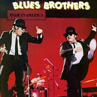 Purchase The Blues Brothers - Made in America (Vinyl)