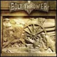 Purchase Bolt Thrower - Those Once Loyal