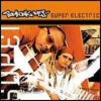 Purchase Bomfunk MC's - Super Electric
