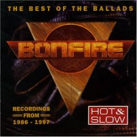 Purchase Bonfire - Hot & Slow: The Best Of The Ballads
