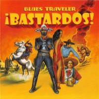 Purchase Blues Traveler - Bastardos!