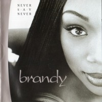 Purchase Brandy - Never Say Never