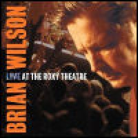 Purchase Brian Wilson - Live At The Roxy Theatre CD1