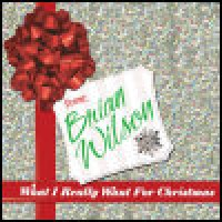 Purchase Brian Wilson - What I Really Want For Christmas