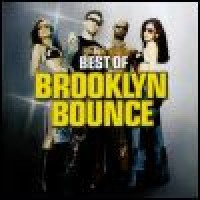 Purchase Brooklyn Bounce - Greatest Hits