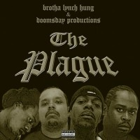 Purchase Brotha Lynch Hung - The Plague