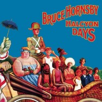 Purchase Bruce Hornsby - Halcyon Days