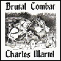 Purchase Brutal Combat - Charles Martel
