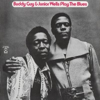 Purchase Buddy Guy & Junior Wells - Buddy Guy & Junior Wells Play The Blues