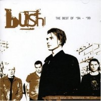 Purchase Bush - The Best Of '94 - '99 CD1