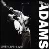 Purchase Bryan Adams - Live! Live! Live!