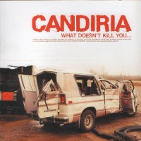 Purchase Candiria - What Doesn't Kill You...