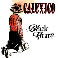 Purchase Calexico - Black Heart (CDS)