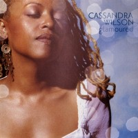 Purchase Cassandra Wilson - Glamoured