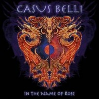Purchase Casus Belli - In The Name Of Rose