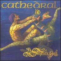 Purchase Cathedral - The Serpent's Gold: The Serpent's Treasure CD1