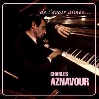 Purchase Charles Aznavour - De t'avoir aimée...(Vinyl)