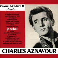Purchase Charles Aznavour - Jezebel