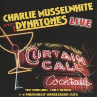 Purchase Charlie Musselwhite - Curtain Call Cocktails