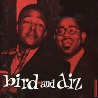 Purchase Charlie Parker & Dizzie Gillespie - Bird & Diz
