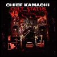 Purchase Chief Kamachi - Cult Status