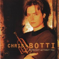 Purchase Chris Botti - Midnight Without You