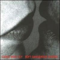 Purchase Chris Whitley - Soft Dangerous Shores