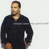 Purchase Christian Castro - Hoy Quiero Sonar