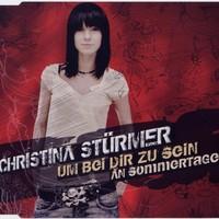 Purchase Christina Stürmer - Um Bei Dir Zu Sein