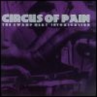 Purchase Circus Of Pain - The Swamp Meat Intoxication