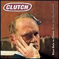 Purchase Clutch - Slow Hole To China: Rare And Unreleased