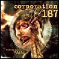 Purchase Corporation 187 - Perfection in Pain