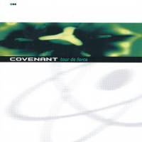 Purchase Covenant - Tour De Force