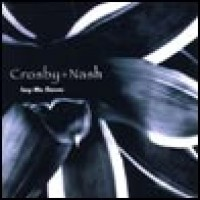 Purchase Crosby & Nash - Lay Me Down