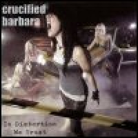 Purchase Crucified Barbara - In Distortion We Trust
