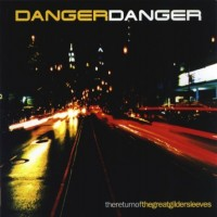 Purchase Danger Danger - The Return Of The Great Gildersleeves