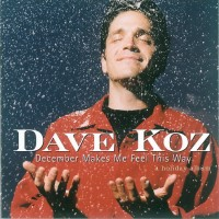 Purchase Dave Koz - December Makes Me Feel This Way