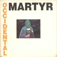 Purchase Death In June - Occidental Martyr