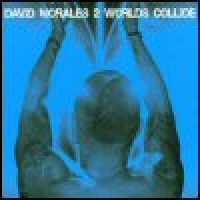 Purchase David Morales - 2 Worlds Collide
