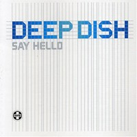 Purchase Deep Dish - Say Hello