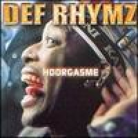 Purchase Def Rhymz - Hoorgasme