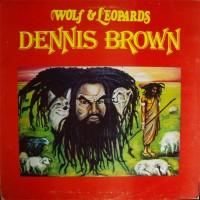 Purchase Dennis Brown - Wolf & Leopards (Reissued 2006)